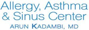 Allergy, Asthma & Sinus Center Arun Kadambi MD